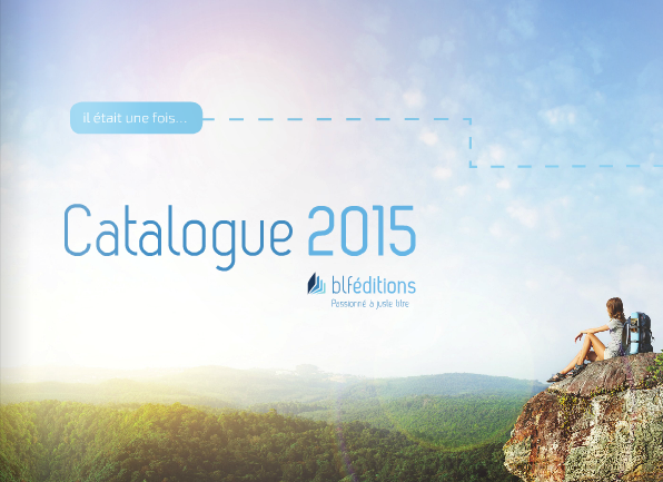 Catalogue 2015 BLF Éditions